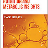 Nutrition and Metabolic Insights