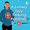 A Lonely Guy Talking Football