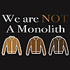 We Are Not A Monolith