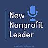 New Nonprofit Leader Podcast