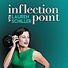 Inflection Point with Lauren Schiller