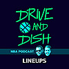 Drive and Dish NBA播客