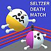 Seltzer Death Match