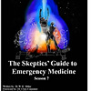 The Skeptics Guide to Emergency Medicine (SGEM)