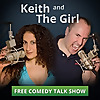 Keith and The Girl comedy talk show