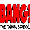 BANG! The Drum School